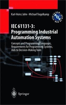 bokomslag Iec 61131-3 programming industrial autom : concepts and programming languages, requ