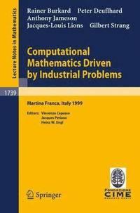 bokomslag Computational Mathematics Driven by Industrial Problems