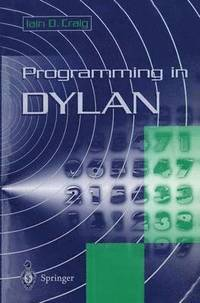 bokomslag Programming in Dylan
