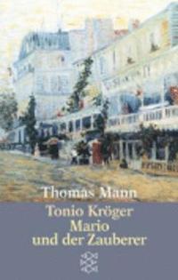 bokomslag Tonio Kroeger/Mario Und der Zauberer