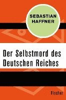 bokomslag Der Selbstmord des Deutschen Reichs