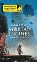 bokomslag Mortal Engines - Jagd durchs Eis