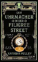 bokomslag Der Uhrmacher in der Filigree Street