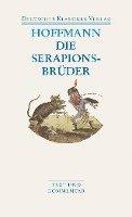 bokomslag Die Serapionsbrüder: Text och kommentarer
