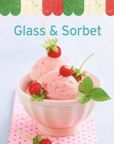 bokomslag Glass & sorbet