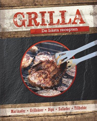 bokomslag Grilla : de bästa recepten