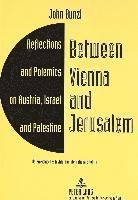 bokomslag Between Vienna and Jerusalem