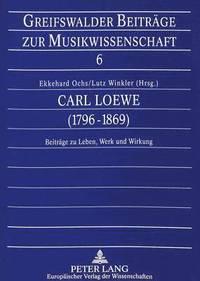bokomslag Carl Loewe (1796-1869)