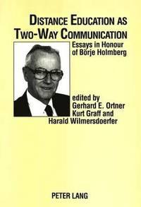 bokomslag Distance Education as Two-way Communication