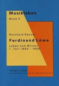 bokomslag Ferdinand Loewe. Leben Und Wirken. I. Teil 1863-1900