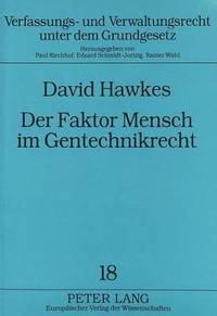 bokomslag Der Faktor Mensch Im Gentechnikrecht