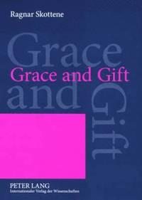 bokomslag Grace and Gift