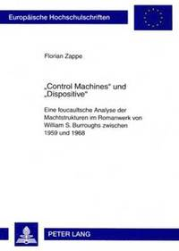 bokomslag 'Control Machines' Und 'Dispositive'