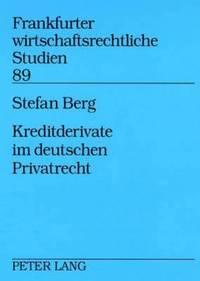 bokomslag Kreditderivate Im Deutschen Privatrecht