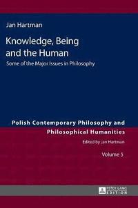 bokomslag Knowledge, Being and the Human