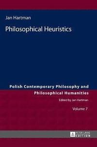 bokomslag Philosophical Heuristics