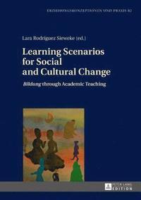 bokomslag Learning Scenarios for Social and Cultural Change