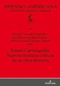 bokomslag Tomas Carrasquilla. Nuevas Lecturas Criticas de Su Obra Literaria