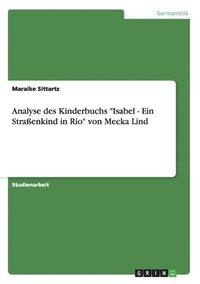 bokomslag Analyse Des Kinderbuchs 'Isabel - Ein Straenkind in Rio' Von Mecka Lind
