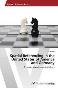 bokomslag Spatial Referencing in the United States of America and Germany