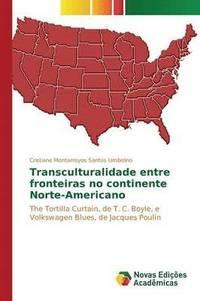 bokomslag Transculturalidade Entre Fronteiras No Continente Norte-Americano