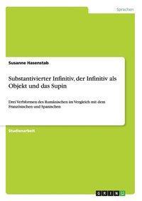 bokomslag Substantivierter Infinitiv, Der Infinitiv ALS Objekt Und Das Supin