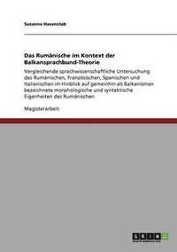 bokomslag Das Rumanische im Kontext der Balkansprachbund-Theorie