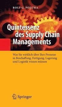 bokomslag Quintessenz Des Supply Chain Managements
