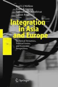 bokomslag Integration in Asia and Europe