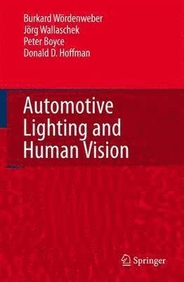 Automotive Lighting and Human Vision 1