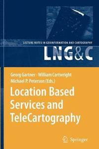 bokomslag Location Based Services and TeleCartography