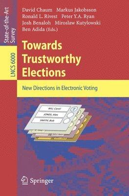 bokomslag Towards Trustworthy Elections