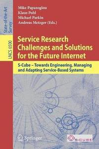 bokomslag Service Research Challenges and Solutions for the Future Internet