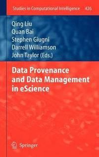 bokomslag Data Provenance and Data Management in eScience
