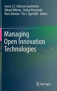 bokomslag Managing Open Innovation Technologies