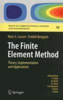 bokomslag The Finite Element Method: Theory, Implementation, and Applications