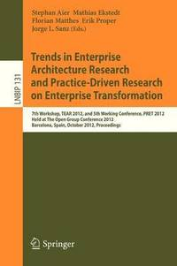 bokomslag Trends in Enterprise Architecture Research and Practice-Driven Research on Enterprise Transformation