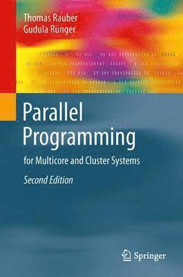 bokomslag Parallel Programming: for Multicore and Cluster Systems
