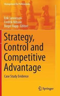 bokomslag Strategy, Control and Competitive Advantage