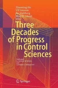 bokomslag Three Decades of Progress in Control Sciences