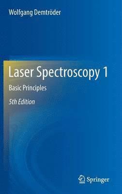 bokomslag Laser Spectroscopy 1: Basic Principles