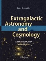 bokomslag Extragalactic Astronomy and Cosmology: An Introduction