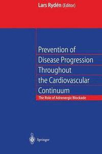 bokomslag Prevention of Disease Progression Throughout the Cardiovascular Continuum