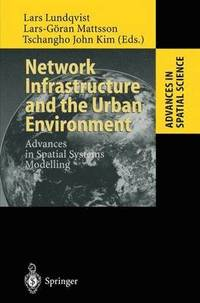 bokomslag Network Infrastructure and the Urban Environment