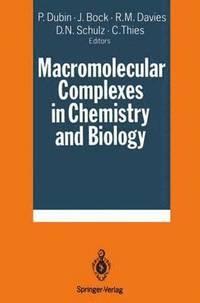 bokomslag Macromolecular Complexes in Chemistry and Biology