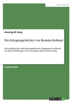 bokomslag Die Kriegstagebucher von Romain Rolland