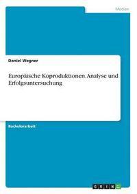 bokomslag Europaische Koproduktionen. Analyse und Erfolgsuntersuchung