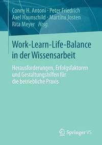 bokomslag Work-Learn-Life-Balance in Der Wissensarbeit