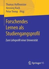 bokomslag Forschendes Lernen ALS Studiengangsprofil