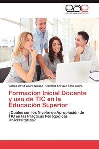 bokomslag Formacion Inicial Docente y USO de Tic En La Educacion Superior